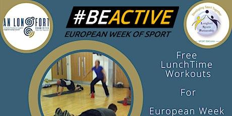 European Week Of Sport - Lunch Workouts tickets