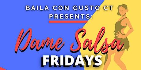 Dame Salsa  Fridays tickets