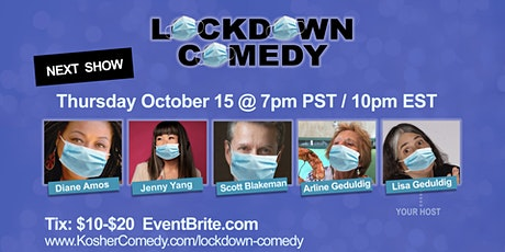 Lisa Geduldig Presents Lockdown Comedy (Oct 15 @ 7pm PDT / 10pm EDT) tickets