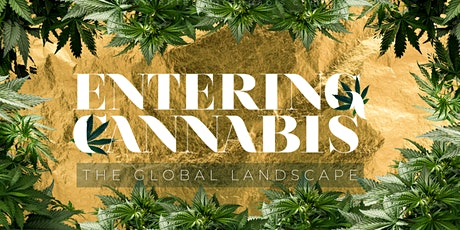 ENTERING CANNABIS: The Global Landscape - Developments In Jamaica tickets