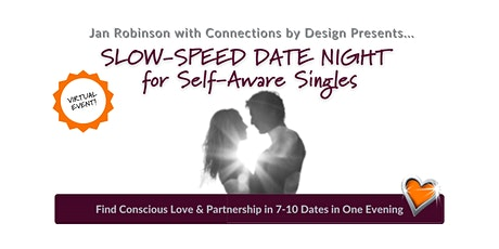 VIRTUAL Slow-Speed Date Night for Self-Aware Singles|43-59|SF Bay Area tickets