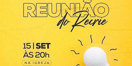 REUNIÃO DO RECRIE 15.09 | BDN MOGI DAS CRUZES ingressos