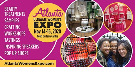 Atlanta Women's Expo, Beauty + Fashion + Pop Up Shops! Nov 14-15 tickets