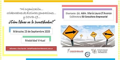 """""""Mi organización, colaboradores de distintas generaciones y COVID-19"""" boletos"""