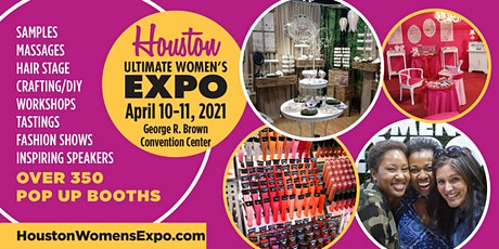 Houston Women's Expo Beauty + Fashion + Pop Up Shops + DIY April 10-11th tickets