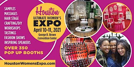 Houston Women's Expo Beauty + Fashion + Pop Up Shops + DIY April 10-11th tickets