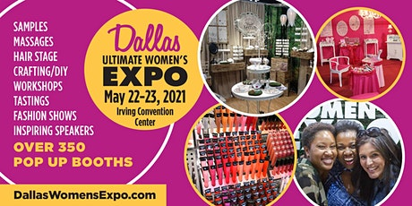 Dallas Women's Expo Beauty + Fashion + Pop Up Shops + More tickets