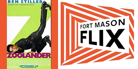 FORT MASON FLIX: Zoolander tickets