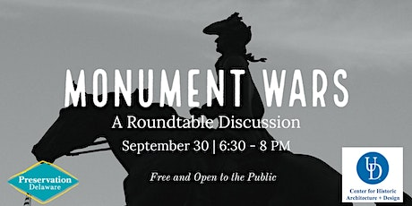 Monument Wars in Delaware: A Roundtable Discussion tickets