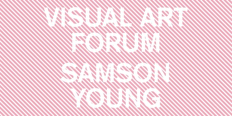 VISUAL ART FORUM: Samson Young tickets
