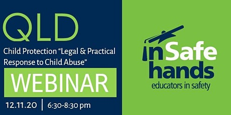 "Child Protection ""Legal & Practical Response to Child Abuse"" Webinar  QLD tickets"