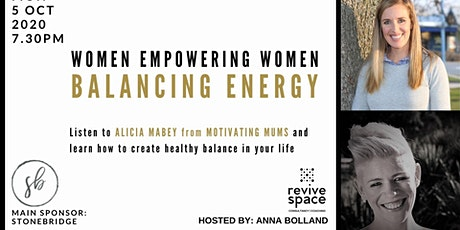 Women Empowering Women: Balancing Energy tickets