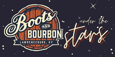 Boots and Bourbon, a Nashville Songwriters Festival: Under the Stars tickets