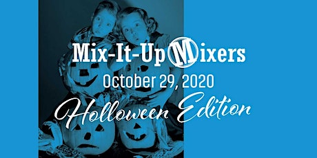 Mix-It-Up Mixers – Halloween Style tickets