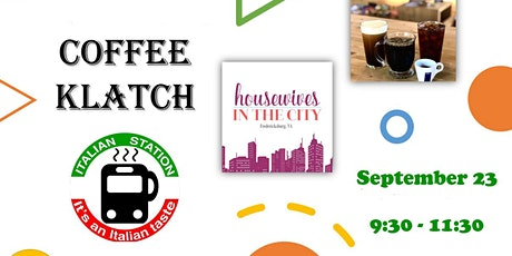 Fredericksburg Coffee Klatch at Italian Station tickets