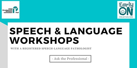 SPEECH & LANGUAGE WORKSHOP - Ask the Professional