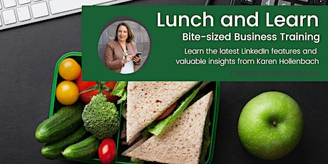 Lunch and Learn Sept: LinkedIn Online Training with Karen Hollenbach