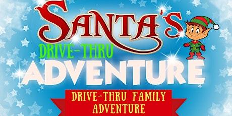 Santa's Big Drive-thru Christmas Adventure billets