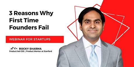 Webinar for Startups: 3 Reasons Why First Time Founders Fail tickets