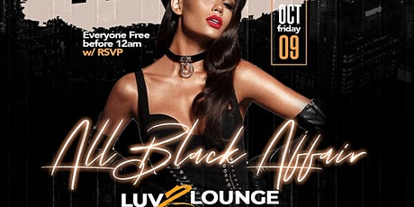 I LUV FRIDAYS  All Black Party  |  Atlanta Columbus Day Weekend 2020 tickets