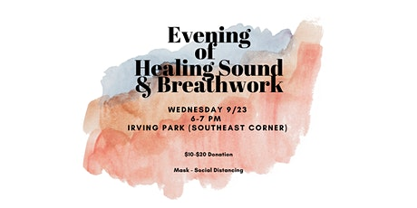 9/23 Evening of Healing Sound & Breathwork tickets