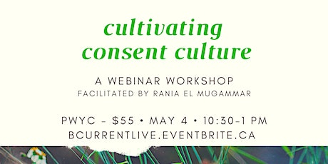 Cultivating Consent Culture (Webinar) tickets