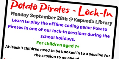 School Holidays – Potato Pirates Lock-In @ Kapunda Library