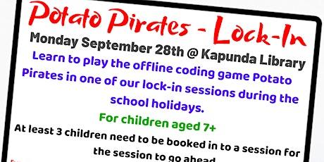 School Holidays - Potato Pirates Lock-In @ Kapunda Library tickets