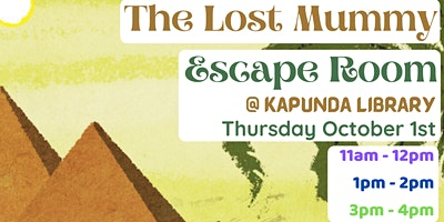 The Lost Mummy – Escape Room @ Kapunda Library