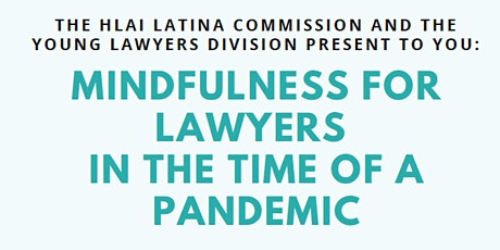 Mindfulness for Lawyers in the Time of a Pandemic tickets