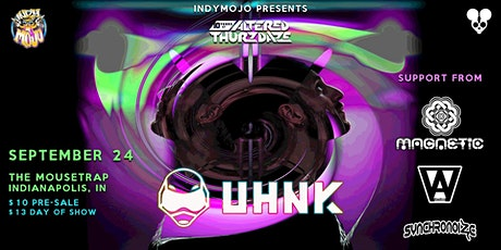 Altered Thurzdaze w/ Uhnk tickets