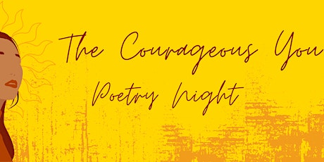 The Courageous You : Celebrating the dualities of Womxnhood tickets