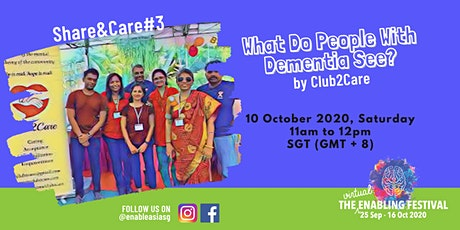 Share&Care#3 What Do People With Dementia See? by Club2Care tickets