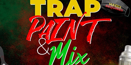 Trap, Paint & Mix: ALL BLACK EVERYTHING tickets