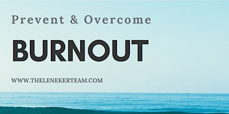 Prevent and Overcome Burnout tickets