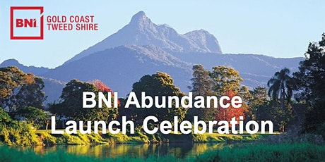 BNI Abundance Launch Celebration tickets