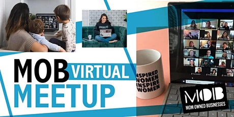 Virtual MOB Meetup -Moms of Young Kids-Sponsor. Alison Brown- Financial Pro tickets