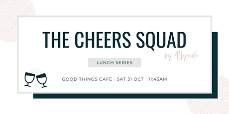 The Cheers Squad - Lunch Series - October 2020 tickets