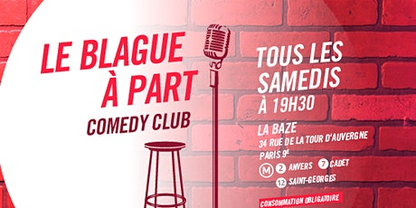 Le Blague à Part Comedy Club tickets