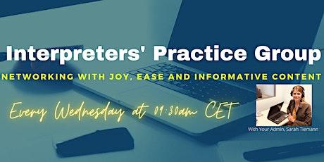 Interpreters' Practice Group's Wednesdays' LIVE Meeting tickets