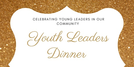 Youth Leaders Dinner tickets
