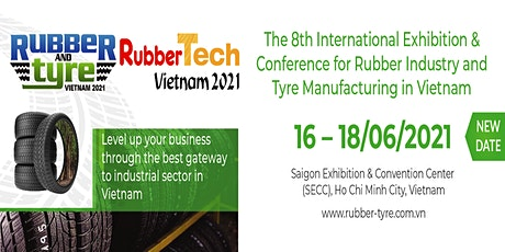 Rubber & Tyre Vietnam 2021 tickets