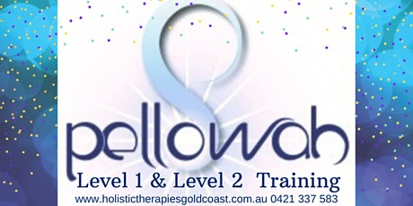 Pellowah Healing Technique Training, Level 1 & Level 2 tickets