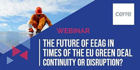 The Future of EEAG in times of the EU Green Deal tickets