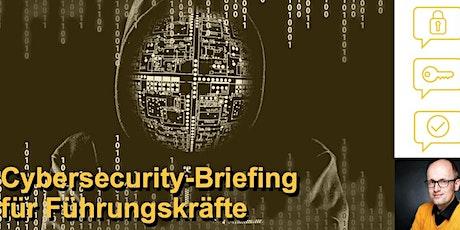 Cybersecurity-Briefing für Führungskräfte tickets