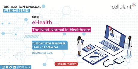 eHealth; The Next Normal in Healthcare tickets