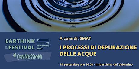 I PROCESSI DI DEPURAZIONE DELLE ACQUE - ETHF20 #CONNESSIONI biglietti