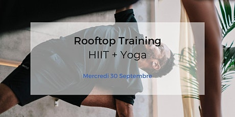 EVENEMENT ANNULE COVID-19 / Rooftop Training : HIIT + Yoga billets