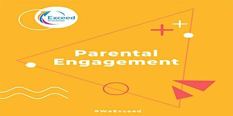 Positive Parental Engagement tickets