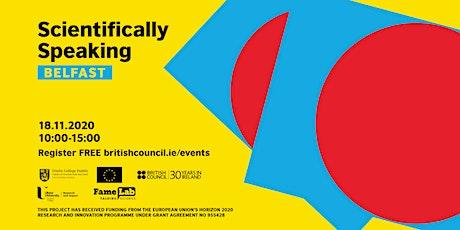 Scientifically Speaking 2020 - Belfast tickets